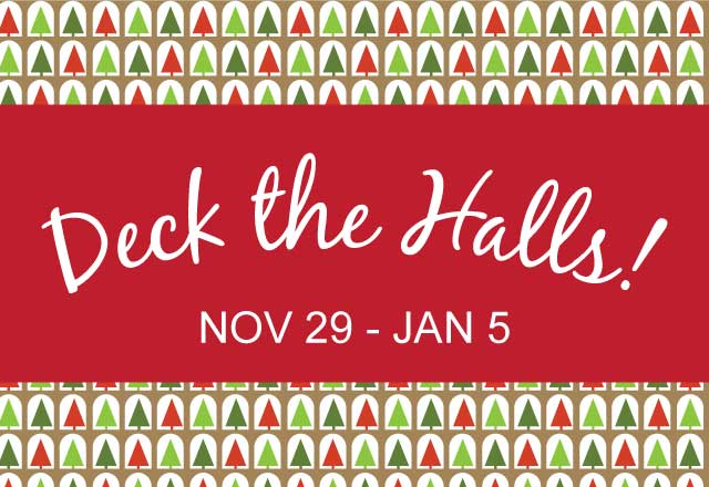 Deck the Halls at WAM! – November 29 - January 5