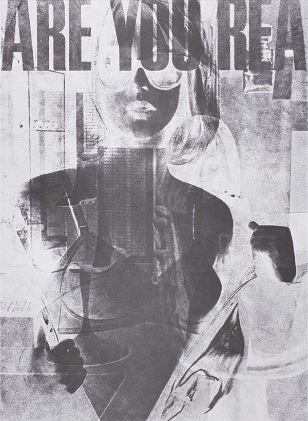Robert Heinecken, Are You Rea, 1964 – 1968, offset lithograph on white wove paper